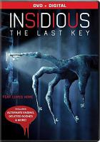 Cover image for Insidious. The last key [videorecording DVD]