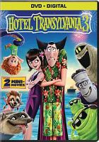 Cover image for Hotel Transylvania 3 [videorecording DVD] : summer vacation