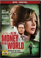 Cover image for All the money in the world [videorecording DVD]