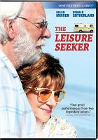 Cover image for The leisure seeker [videorecording DVD]