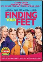 Cover image for Finding your feet [videorecording DVD]