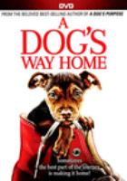 Cover image for A dog's way home [videorecording DVD]