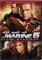 Cover image for The marine 6 [videorecording DVD] : close quarters
