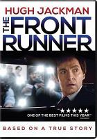 Cover image for The front runner [videorecording DVD]