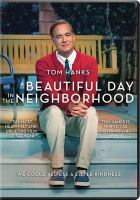Cover image for A beautiful day in the neighborhood [videorecording DVD]