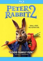Imagen de portada para Peter Rabbit 2 [videorecording Blu-ray]