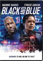 Cover image for Black and blue [videorecording DVD]