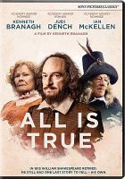 Cover image for All is true [videorecording DVD]
