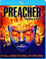 Cover image for Preacher. Season 4, Complete and Final [videorecording Blu-ray].