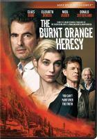 Imagen de portada para The burnt orange heresy [videorecording DVD]