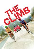 Imagen de portada para The climb [videorecording DVD] (Michael Angelo Corvino version)
