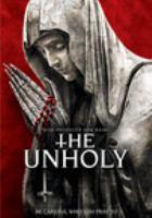 Imagen de portada para The unholy [videorecording DVD]
