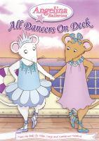 Imagen de portada para Angelina Ballerina. All dancers on deck