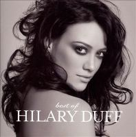 Imagen de portada para Best of Hilary Duff [sound recording CD]