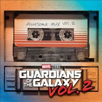 Cover image for Guardians of the galaxy. Vol. 2 [sound recording CD] : awesome mix.