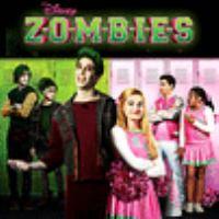 Cover image for Z-O-M-B-I-E-S [sound recording CD]