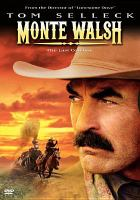 Cover image for Monte Walsh the last cowboy