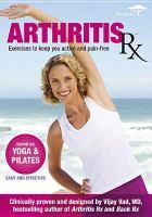 Imagen de portada para Arthritis RX exercises to keep you active and pain free