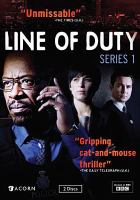 Cover image for Line of duty. Series 1, Complete [videorecording DVD]