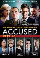 Cover image for The Accused. Series 1 & 2, Complete [videorecording DVD]