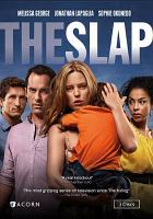 Cover image for The slap. Season 1, Complete [videorecording DVD]