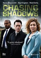 Cover image for Chasing shadows [videorecording DVD]