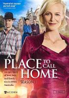 Cover image for A place to call home. Season 3, Complete [videorecording DVD]