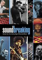 Imagen de portada para Soundbreaking [videorecording DVD] : stories from the cutting edge of recorded music