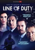 Cover image for Line of duty. Series 5, Complete [videorecording DVD]