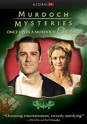 Cover image for Murdoch mysteries [videorecording DVD] : Once upon a Murdoch Christmas