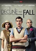 Imagen de portada para Decline and fall [videorecording DVD]