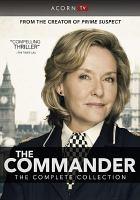 Imagen de portada para The Commander. the complete collection [videorecording DVD]