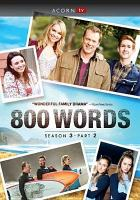 Cover image for 800 words. Season 3, part 2 [videorecording DVD]