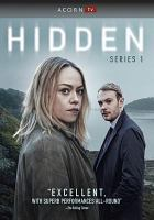 Cover image for Hidden. Series 1, Complete [videorecording DVD]