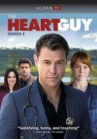 Cover image for The heart guy. Series 3, Complete [videorecording DVD].