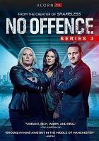 Imagen de portada para No offence. Series 3, Complete [videorecording DVD]