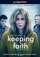 Imagen de portada para Keeping Faith. Series 2, Complete [videorecording DVD]