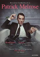 Cover image for Patrick Melrose [videorecording DVD]
