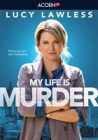 Imagen de portada para My life is murder [videorecording DVD ]