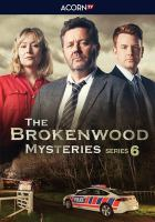Cover image for The Brokenwood mysteries. Season 6, Complete [videorecording DVD].