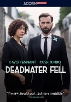 Cover image for Deadwater fell. Season 1, Complete [videorecording DVD]