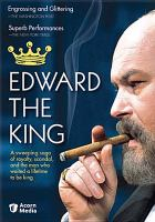 Cover image for Edward the King [videorecording DVD]