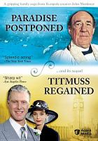 Cover image for Paradise postponed : --and its sequel Titmuss regained [videorecording DVD]