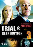 Imagen de portada para Trial & retribution. Season 3, Vol. 9-11 [videorecording DVD]