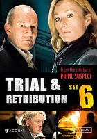 Imagen de portada para Trial & retribution. Season 6, Vol. 19-22 [videorecording DVD]