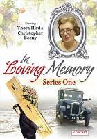 Imagen de portada para In loving memory. Series 1 [videorecording DVD].