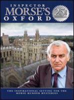 Imagen de portada para Inspector Morse's Oxford the inspirational setting for the Morse murder mysteries