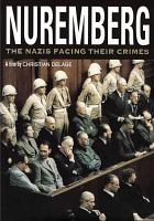 Cover image for Nuremberg the Nazis facing their crimes