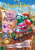 Cover image for VeggieTales. Duke and the great pie war