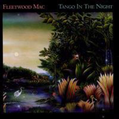 Cover image for Tango in the night [sound recording CD]